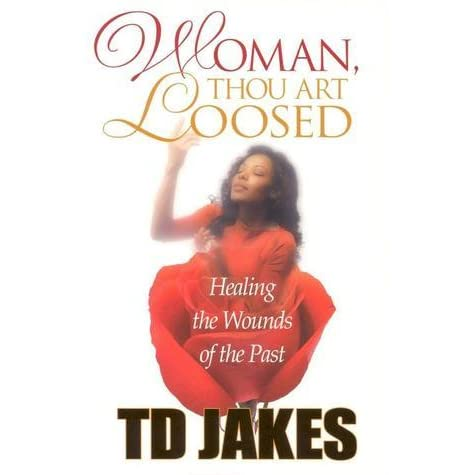 td jakes healing the wounds of the past pdf