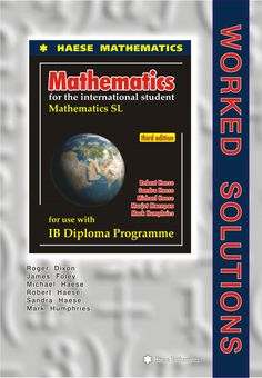 mathematical studies sl worked solutions 3rd edition pdf
