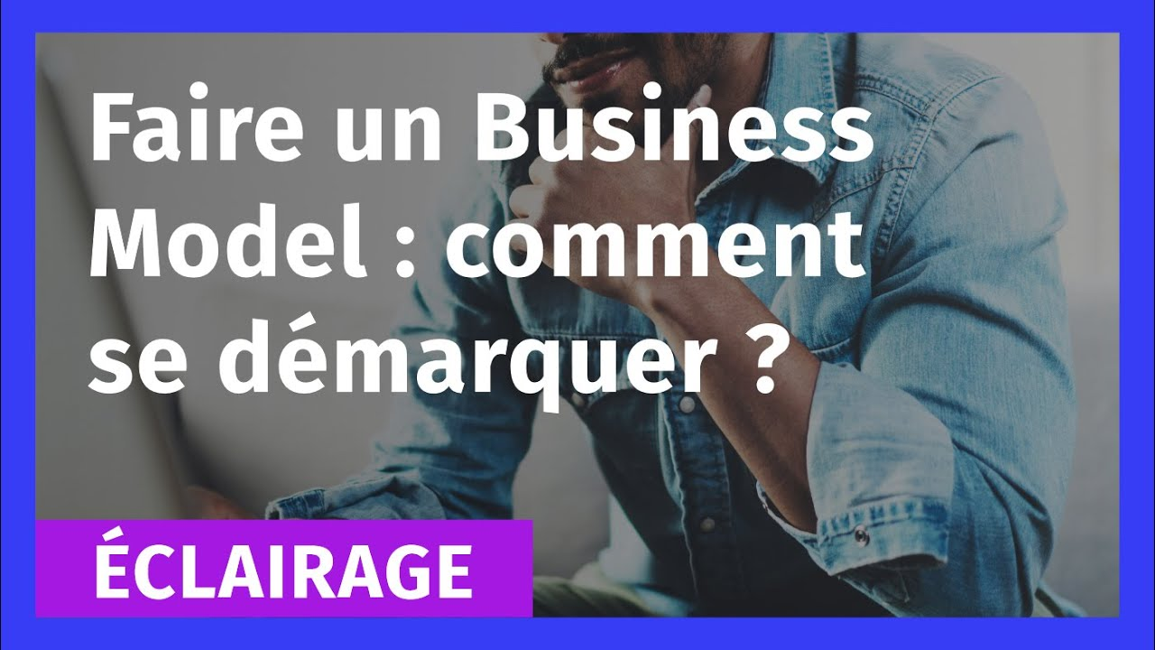 comment faire un business model pdf